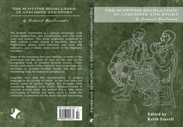 The Scottish HIghlander: In Anecdote and Story